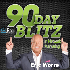 eric worre - 90 days game blitz can change your life in network marketing Isagenix