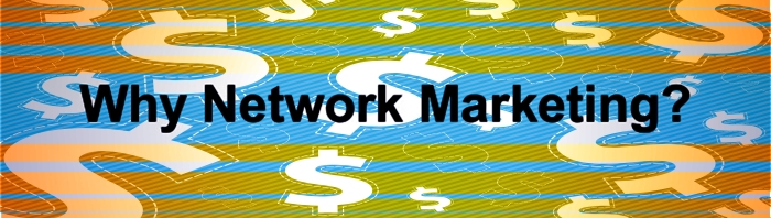 why network marketing, mlm, direct sales