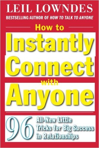 HOW TO INSTANTLY CONNECT WITH ANYONE